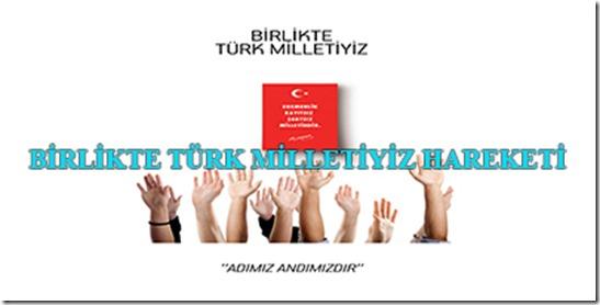 BİRLİKTE-TÜRK-MİLLETİYİZ-HAREKETİ-1