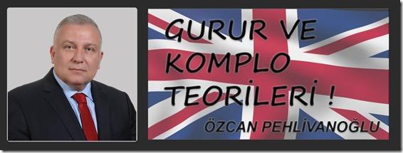 Özcan Bey GURUR VE KOMPLO