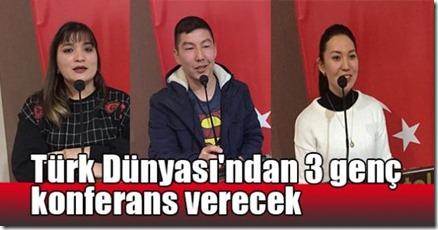 turk_dunyasindan_3_genc_konferans_verecek_h12071
