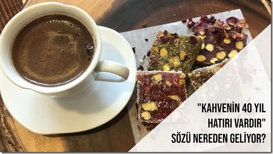 Kahvenin-40-Yil-Hatiri-Vardir-Sozu-Nered-6131