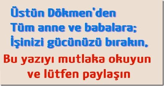 ustun_dokmen_den_anne_ve_babalara_uyari_h7801_c115a