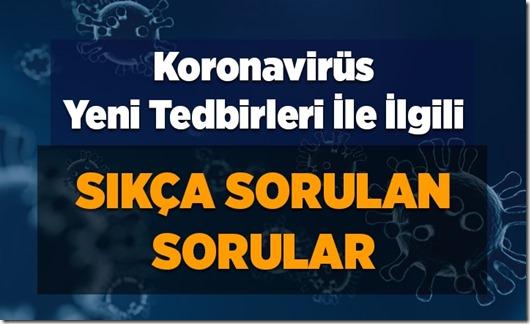 koronavirus_salgini_yeni_tedbirleri_ile_ilgili_sikca_sorulan_sorular_h12926_3a5ef