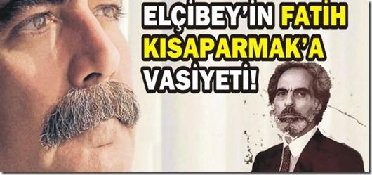 elcibeyin_fatih_kisaparmaka_vasiyeti_h89569
